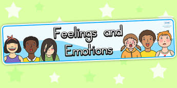 Feelings And Emotion Display Banner - feeling, emotion, ourselves