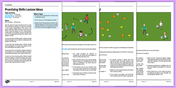 KS1 Football Skills 5 Practising Skills Lesson Pack - football, PE, sport, exercise, KS1, year 1, year 2, skills, physical education, ball skills, team sports