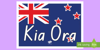 Kia Ora Display Poster Te Reo Māori - New Zealand Social Sciences, NZ, Social Studies, display, Kia Ora, welcome, flag