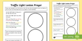 Traffic Light Lenten Prayer Activity Sheet - NI Easter, Lent, Lenten Promise, going off, deeds, Easter promise, fasting, Easter Sunday, Ester Mon