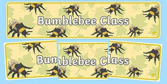 Bumblebee Themed Classroom Display Banner - Themed banner, banner, display banner, Classroom labels, Area labels, Poster, Display, Areas