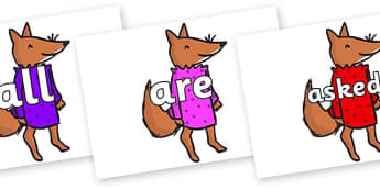 Tricky Words on Small Fox 3 to Support Teaching on Fantastic Mr Fox - Tricky words, DfES Letters and Sounds, Letters and sounds, display, words