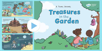 Treasures in the Garden Story PowerPoint - outdoor learning, forest school, sibling, relationship, hunt, fiction, story, book, fairy, queen, pi