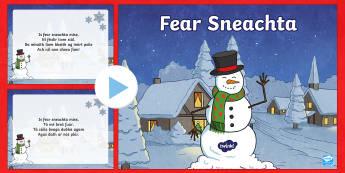 An Fear Sneachta, Dán PowerPoint-Irish - Irish, Gaeilge, poem, dán, winter, geimhreadh, christmas, nollag, snowman, fear sneachta,Irish