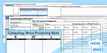 PlanIt - Computing Year 1 - Word Processing Skills Unit Assessment Pack - planit, computing, year 1, assessment, pack