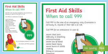 First Aid   When to Call 999 Display Poster - Twinkl Teacher Requests, 999, emergency, first aid