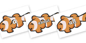 100 High Frequency Words on Clown Fish - High frequency words, hfw, DfES Letters and Sounds, Letters and Sounds, display words