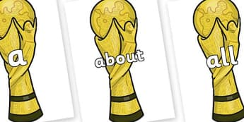100 High Frequency Words on World Cup Trophy - High frequency words, hfw, DfES Letters and Sounds, Letters and Sounds, display words