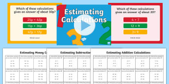 Year 2 Maths Estimating Calculations Lesson Pack - addition, subtraction, estimate, money, pounds, coins, strategy, maths, counting, adding, subtractin