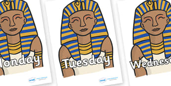 Days of the Week on Pharaoh - Days of the Week, Weeks poster, week, display, poster, frieze, Days, Day, Monday, Tuesday, Wednesday, Thursday, Friday, Saturday, Sunday