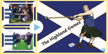 Highland Games I See, I Think, I Wonder Photo PowerPoint-Scottish - CfE Literacy, listening, talking, group discussion, photo stimulus, discussion starter, Highlands, S
