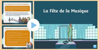 PowerPoint : La Fête de la Musique - La Fête de la Musique, KS2, cycle 3, Music Festival, 21st June, 21 juin, PowerPoint, diaporama, inf