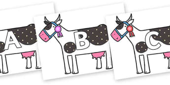 A-Z Alphabet on Cow to Support Teaching on What the Ladybird Heard - A-Z, A4, display, Alphabet frieze, Display letters, Letter posters, A-Z letters, Alphabet flashcards
