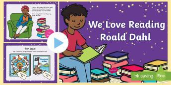 We Love Reading Roald Dahl Themed PowerPoint - Reasoning in the Classroom, Roald Dahl Reasoning, Wales, Year 2.