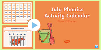 Phase 2 July Phonics Activity Calendar PowerPoint - Reading, Spelling, Game, Starter, Sounds