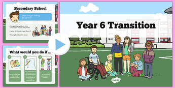 Year 6 Transition PowerPoint - year 6, transition, powerpoint, year 6 transition, transition powerpoint, transition information, year 6 powerpoint