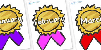 Months of the Year on Award Rosettes - Months of the Year, Months poster, Months display, display, poster, frieze, Months, month, January, February, March, April, May, June, July, August, September