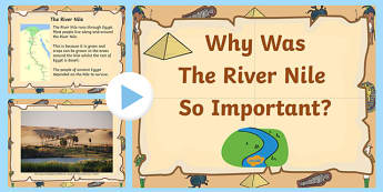 Why Was the Nile River Important to Ancient Egypt? - egypt, ancient egypt, ancient egypt powerpoint, the nile, egypt worksheets