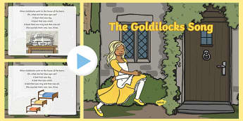 The Goldilocks Song PowerPoint