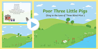 Poor Three Little Pigs Song PowerPoint