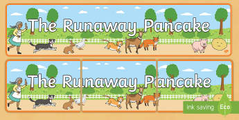 The Runaway Pancake Display Banner - The Runaway Pancake, traditional tales, pancake day, Mairi Mackinnon, banner, display, classroom