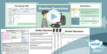 PlanIt - Computing Year 6 - Spreadsheets Lesson 1: Number Operations Lesson Pack
