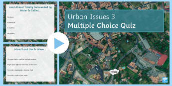 Urban Issues Quiz 3 PowerPoint - Urban Issues and Challenges AQA GCSE