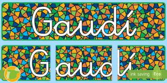 Letrero para mural Gaudí - Gaudí, modernismo, arte, proyecto de arte, arquitectura,Spanish