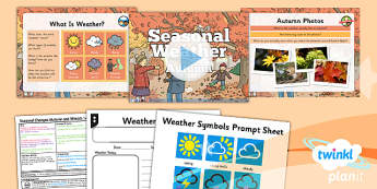 PlanIt - Science Year 1 - Seasonal Changes (Autumn and Winter) Lesson 2: Seasonal Weather Autumn Lesson Pack - planit