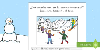 Pautas: La escena invernal - escritura, escribir, descripacion, describir, invierno, invernal,Spanish