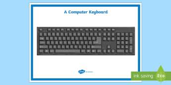 Computer Keyboard Display Poster - computer keyboard, ICT, technology, technologies, english, literacy, writing, hardware, digital tech