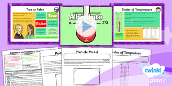 PlanIt - Science Year 4 - Scientists and Inventors Lesson 4: Absolute Zero Lesson Pack - planit, temperature, state, Kelvin, particles