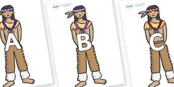 A-Z Alphabet on Native Americans - A-Z, A4, display, Alphabet frieze, Display letters, Letter posters, A-Z letters, Alphabet flashcards