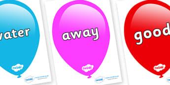 Next 200 Common Words on Balloons - Next 200 Common Words on  - DfES Letters and Sounds, Letters and Sounds, Letters and sounds words, Common words, 200 common words