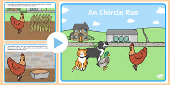 An Chircín Rua The Little Red Hen PowerPoint - An Chircín Rua - The Little Red Hen - Gaeilge - ROI,Irish