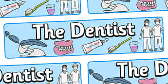 Dentists/Dental Surgery Role Play Display Banner (Alt) - Dentists/Dental Surgery Role Play Pack, banner, dentist, dental nurse, checkup, teeth, dental care, dental health, filling, extraction, health, role play, display, poster