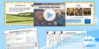 PlanIt Y1 Explorers: To Support Teaching on We're Going on a Bear Hunt Lesson Pack Story Writing (3)  - Explorers: Bear Hunt, description, characters, story writing