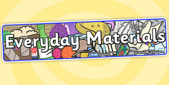 Everyday Materials Display Banner - materials, banner, display