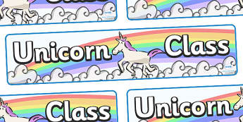Unicorn Class Display Banner - unicorn class, class banner, class display, phoenix, classroom banner, classroom areas signs, areas, display banner, display