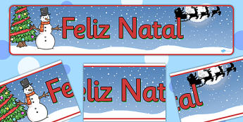 Christmas Display Banner (Portuguese) - Christmas, xmas, Portuguese, Portugal, display banner, Santa, Father Christmas, tree, advent, nativity, santa, father christmas, Jesus, tree, stocking, present, activity, cracker, angel, snowman, advent , baubl