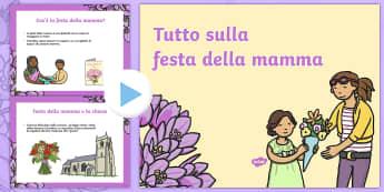 Tutto sulla festa della mamma Presentazione Powerpoint - tutto, sulla, desta, della, mamma, powerpoint, power, point, italiano italian, materiale, scolastico
