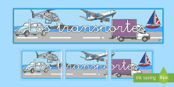 Transport Display Banner - Spanish, KS2, transport, display, banner