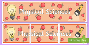 Physical Sciences Display Banner - Australian Curriculum, physical science, science display,Australia