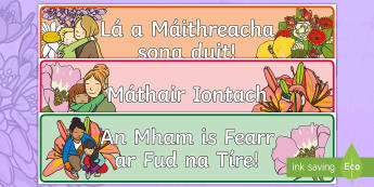 Mother's Day Irish Banner - Gaeilge - ROI- Mothers Day/ Lá na Maithreacha, Irish, Banner, Classroom sign,Irish