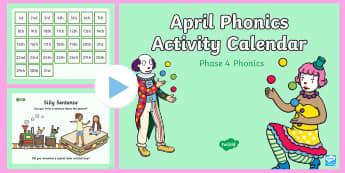 Phase 4 April Phonics Activity Calendar PowerPoint - April, April Fools, jokes, spring theme, phonics, calendar, monthly, reading, spelling, sorting, tri