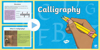 Calligraphy PowerPoint - KS2 Handwriting day 23rd Jan 2017, calligraphy, writing, artistic writing, letter formation, KS2 cal