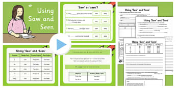 Using 'Saw' and 'Seen' Lesson Teaching Pack - saw, seen, teaching, pack