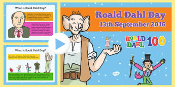 Roald Dahl Day 2016 PowerPoint - welsh, Roald Dahl Day, Roald Dahl 100, PowerPoint