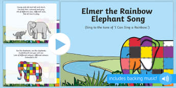Elmer the Rainbow Elephant Song PowerPoint - Elmer, David McKee, colour, patchwork, elephant, wilbur, song, singing, songtime, PowerPoint,