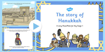 The Story of Hanukkah PowerPoint - hanukkah, powerpoint, story